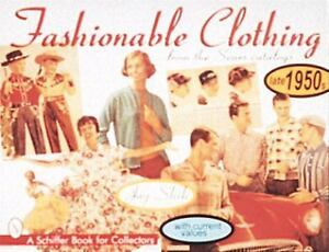 Fashionable-Clothing-from-the-Sears-Catalogs-Late-1950s-A-Schiffer-Book-for-Co