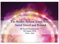 Meditation Class - The Reality Behind Astral Body, Astral Travel & Beyond