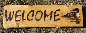 ONE-OF-A-KIND HANDMADE WOODBURNED WELCOME SIGN WITH LOON Peterborough Peterborough Area image 2