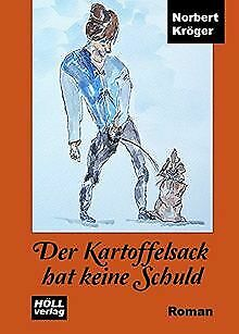 Der Kartoffelsack hat keine Schuld von Kröger, Norbert   Buch   Zustand gut