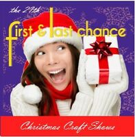 First & Last Chance Christmas Craft Shows 2016