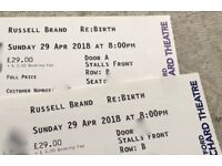 RUSSELL BRAND TICKETS DARTFORD ORCHARD THEATRE Row B 29th April 2018
