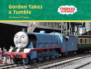 GORDON TAKES A TUMBLE Thomas & Friends TV Series Childrens Picture Story Book HC