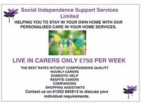 LIVE IN CARE SUPPLIED FOR £750 PER WEEK
