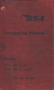 BSA C10 250cc SV & C11G 250cc OHV ORIGINAL 1961 OWNERS INSTRUCTION HANDBOOK