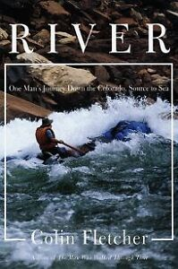 River: One Man's Journey Dow The Colorado, Source to the Sea Kitchener / Waterloo Kitchener Area image 1