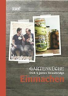 James Küche (Gartenküche Dick & James Strawbridge. Band 3. Einma... | Buch | Zustand sehr gut)