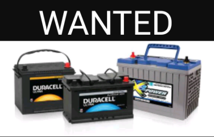 Wanted: DEAD & OLD BATTERYS WANTED