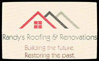 Randy's Roofing  & Renovations  FREE ESTIMATES