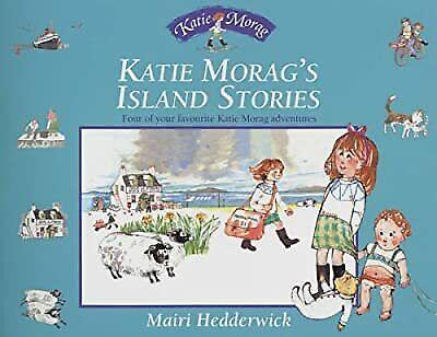 Katie Morags Island Stories (Katie Morag Stories), Hedderwick, Dr Mairi, Used; G