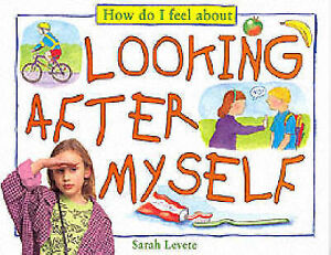 How Do I Feel About Looking After Myself by Levante Sarah - Hertfordshire, United Kingdom - How Do I Feel About Looking After Myself by Levante Sarah - Hertfordshire, United Kingdom
