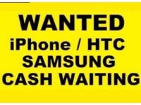 L@@K WANTED IPHONES/SAMSUNGS/ANY CONIDTION CASH WAITING