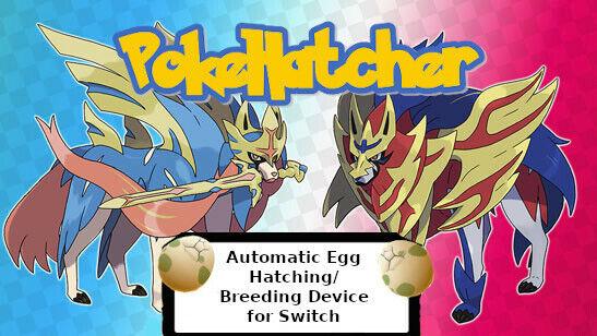 PokeHatcher - Automatic Pokémon Hatching Device - Nintendo Switch (Sword/Shield)