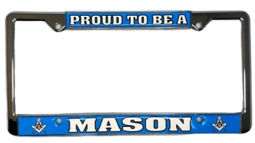 Proud to be a Mason  License Plate Frame, LFM