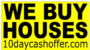 WE BUY ALL HOUSE OF SHAPES AND SIZES
