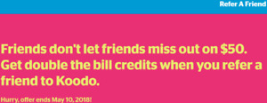 Koodo Refer A Friend - $50 (double credit)