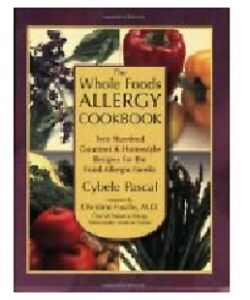 The Whole Foods Allergy Cookbook 2nd Ed by Pascal paperback