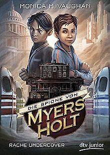Die Spione von Myers Holt - Rache Undercover von Vaughan...   Buch   Zustand gut