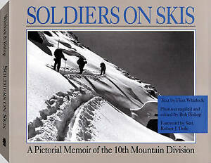 Soldiers On Skis by Bob Bishop, Flint Whitlock (Paperback, 2011)