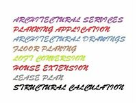 Architectural services/drawings/planning applications/loft/extensions/structural engineer