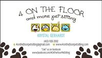 4 On The Floor Pet Sitting- Accepting New Clients!