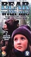 Bear with Me (VHS, 2001) Excellent Used Condition