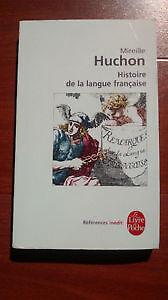 Histoire de la langue française -Mireille Huchon