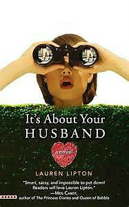 It's all about your husband by Lauren Lipton