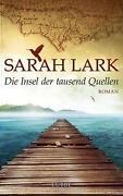 Sarah Lark Die Insel Der Tausend Quellen
