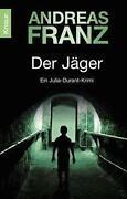 Andreas Franz Der Jäger