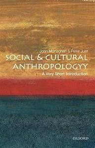 Anthropology: Social and Cultural Anthropology Peter J / John M