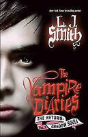 Vampire Diaries: The Return Vol. 2: Shadow Souls by L.J. Smith