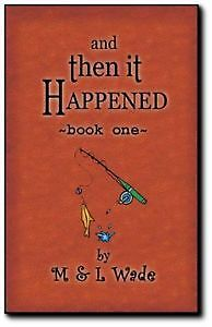 Robert Wade And then it happened books
