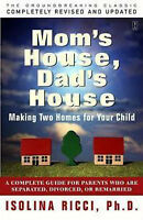 Mom's House, Dad's House - Helping Kids Cope with Divorce