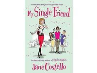 My Single Friend by Jane Costello (Paperback, 2010)(WILL POST FOR EXTRA CHARGE)
