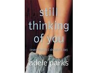 Still Thinking of You by Adele Parks (Paperback, 2004)(WILL POST FOR EXTRA CHARGE)