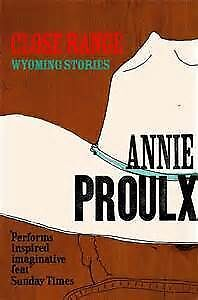 Annie Proulx books: Postcards :Close Range :That Old Ace In Hole