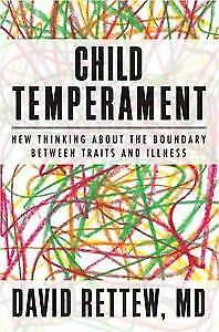 Child Temperament : New Thinking about the Boundary........