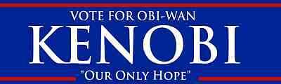Vote For Obi-Wan Kenobi Our Only Hope Funny Bumper