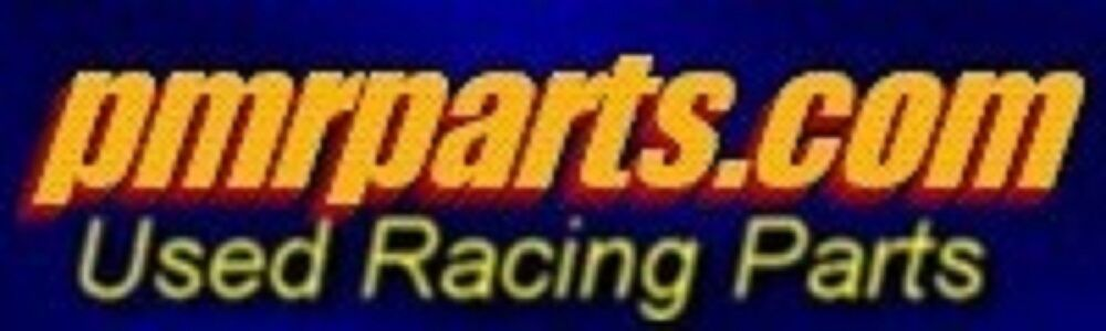 PMRPARTS.COM Used Auto Racing Parts