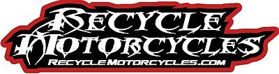 RECYCLE MOTORCYCLES