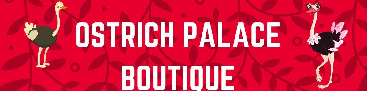 Ostrich Palace Boutique