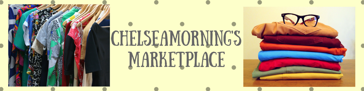 Chelseamorning's Marketplace