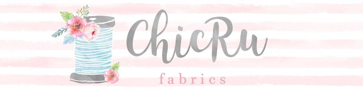 ChicRu Fabrics
