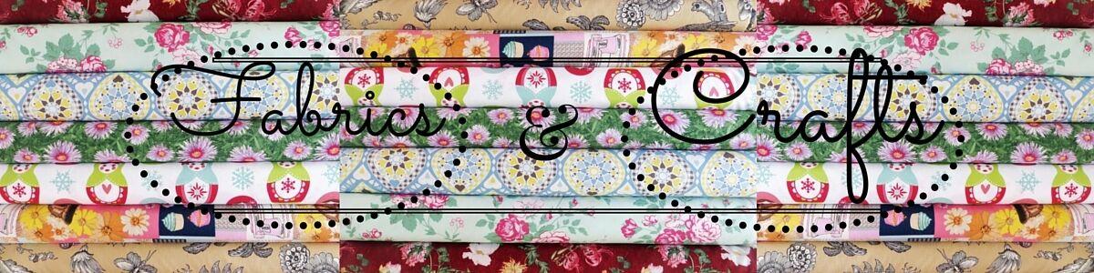 Fabrics & Crafts
