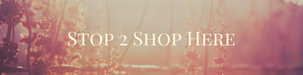 Stop 2 Shop Here