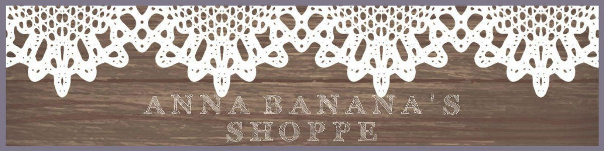 Anna Banana's Clothing and More!
