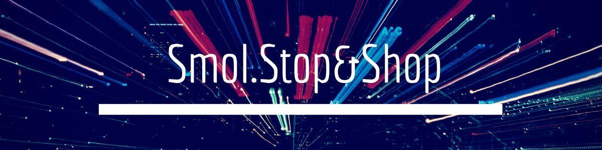 Smol.Stop&Shop