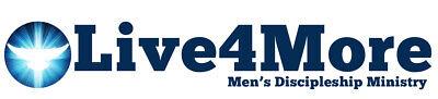 Live4More Men's Discipleship Ministry