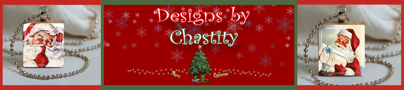 Designs by Chastity